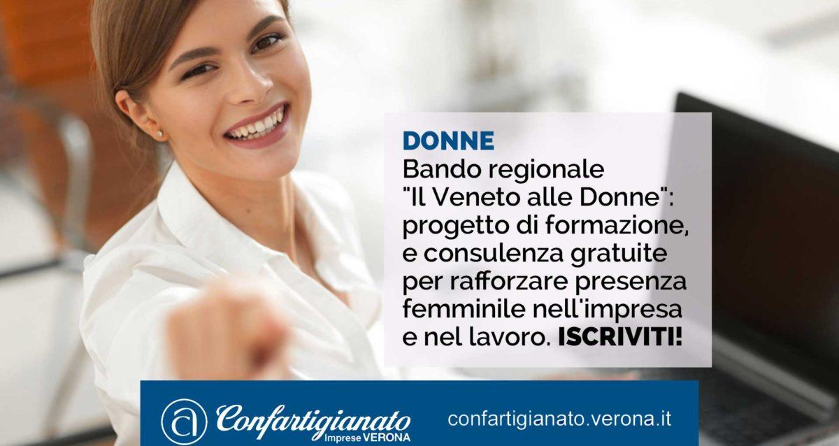 """DONNE – Bando regionale """"Il Veneto alle Donne"""": progetto di formazione, consulenza e progettazione gratuite per rafforzare presenza femminile nell'impresa e nel lavoro"""
