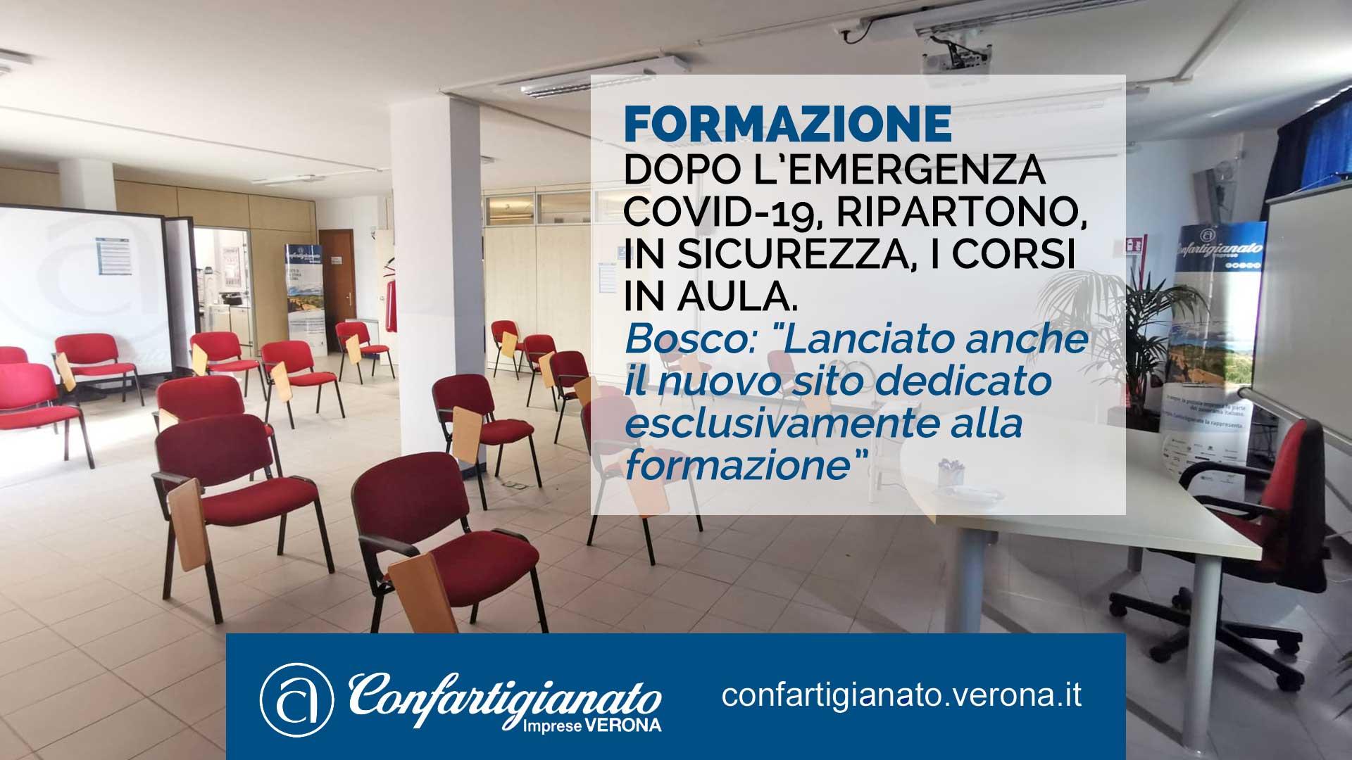 """FORMAZIONE – Dopo l'emergenza Covid-19, ripartono, in sicurezza, i corsi in aula. Bosco: """"Lanciato anche il sito formazione.confartigianto.verona.it"""""""