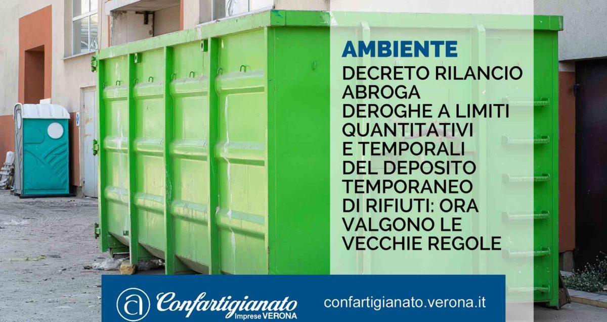 AMBIENTE – Il Decreto Rilancio abroga le deroghe ai limiti quantitativi e temporali del deposito temporaneo di rifiuto valgono le vecchie regole