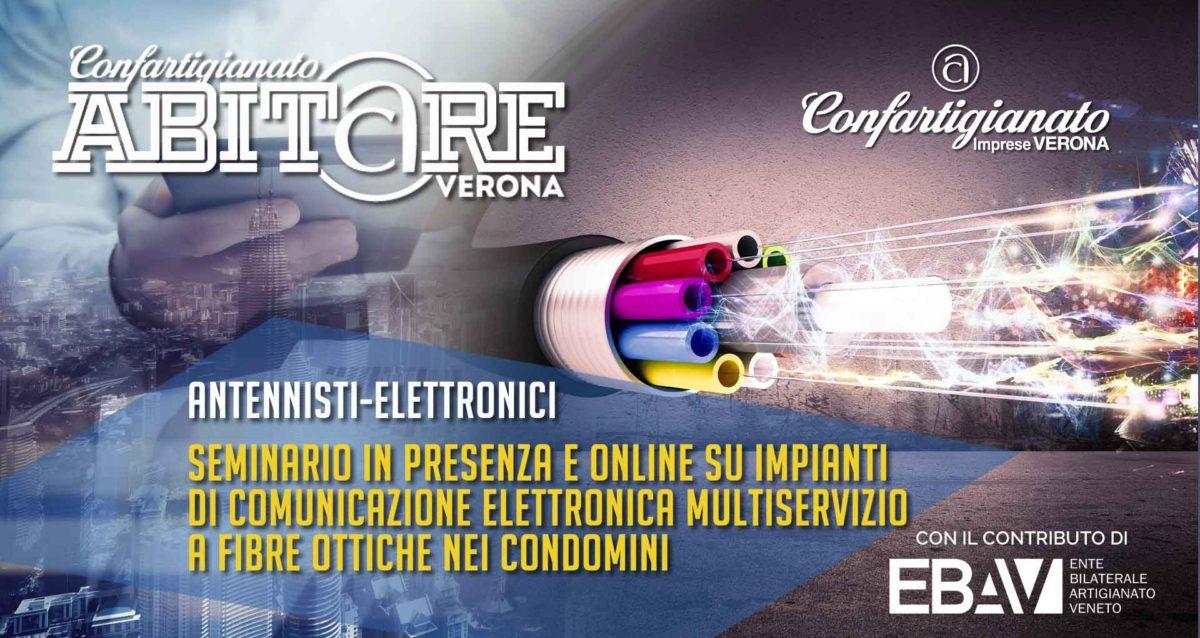 ANTENNISTI-ELETTRONICI – Seminario in presenza e online su impianti di comunicazione elettronica multiservizio a fibre ottiche: 31 luglio