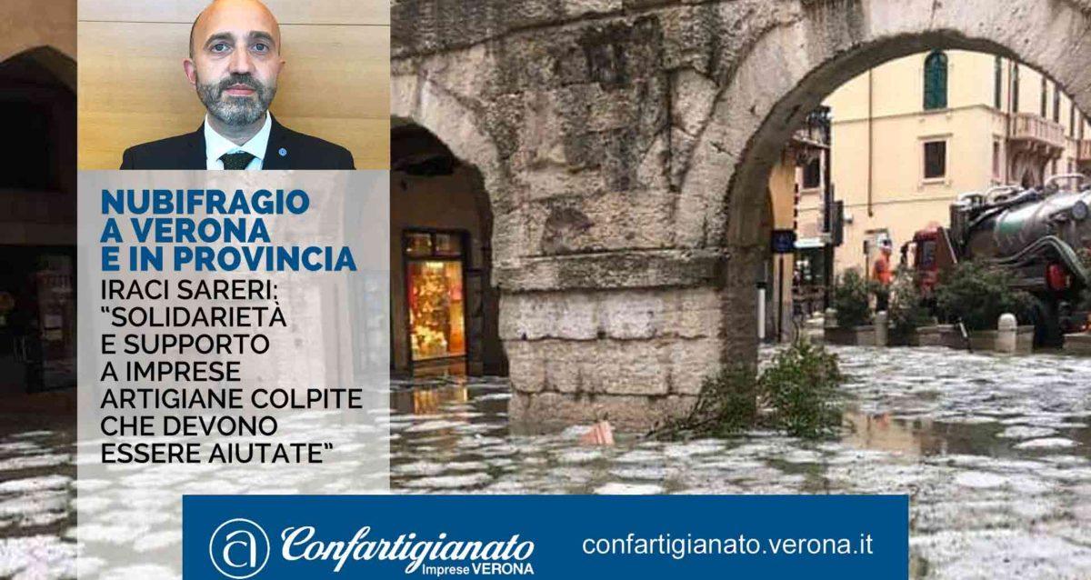 """ATTUALITA' – Nubifragio a Verona e in provincia, Iraci Sareri: """"Solidarietà e supporto a imprese artigiane colpite che devono essere aiutate"""""""