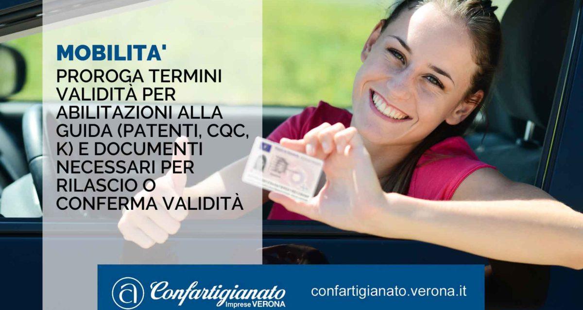 MOBILITA' – Proroga termini validità abilitazioni alla guida (patenti, CQC, K) e documenti necessari per rilascio o conferma validità