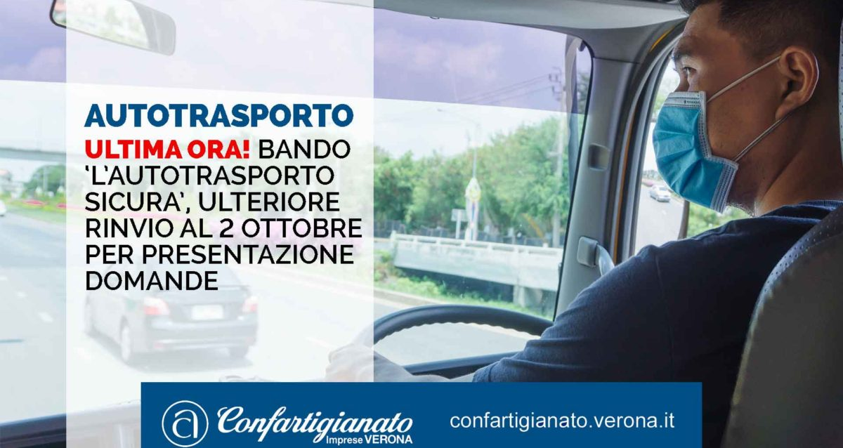 TRASPORTI – ULTIMA ORA! Bando 'L'Autotrasporto Sicura', ulteriore rinvio al 2 ottobre per presentazione domande