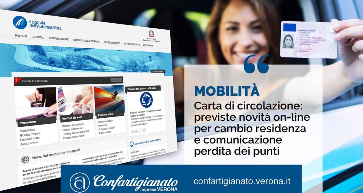 MOBILITA' – Carta di circolazione, previste novità on-line per tagliando cambio residenza e comunicazione perdita dei punti