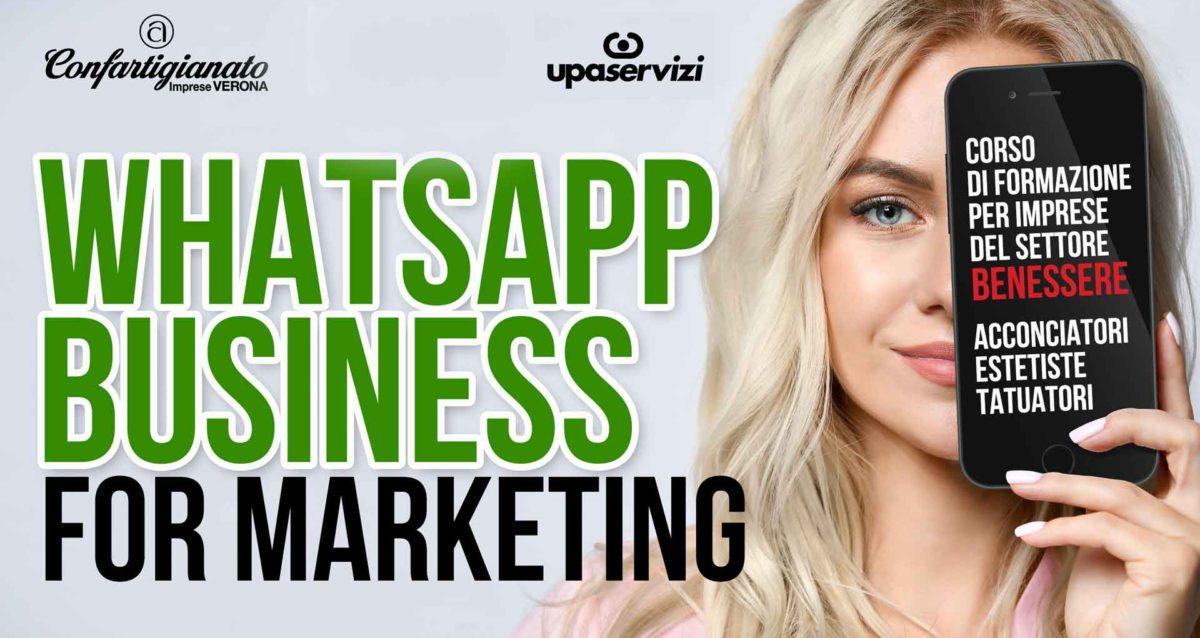 BENESSERE – WhatsApp Business for Marketing: corso per usare l'app nella gestione dei clienti e nel marketing. Iscriviti