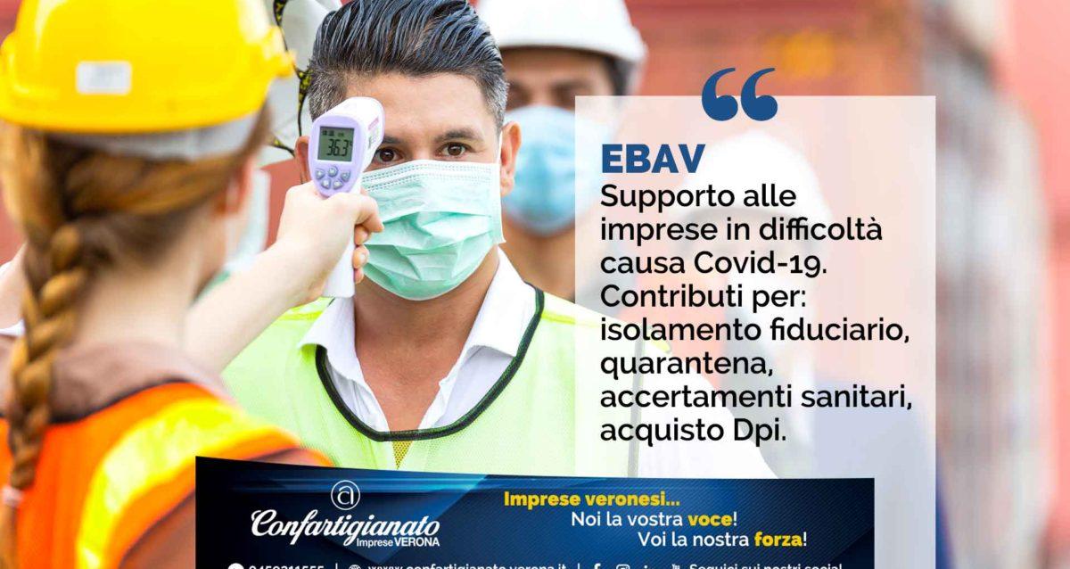 EBAV – Supporto a imprese in difficoltà causa Covid-19: contributi per isolamento fiduciario, quarantena, accertamenti sanitari, acquisto Dpi