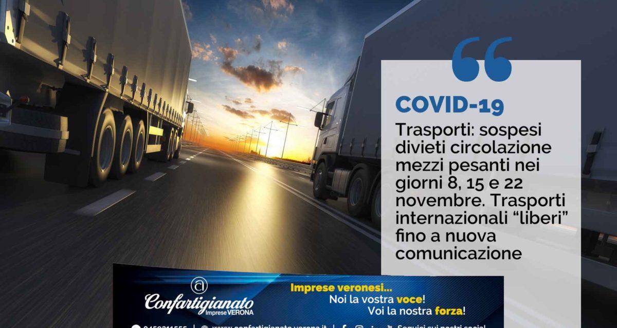 """COVID-19 –Trasporti: Sospesi divieti circolazione mezzi pesanti nei giorni 8, 15 e 22 novembre. Trasporti internazionali """"liberi"""" fino a nuova comunicazione"""