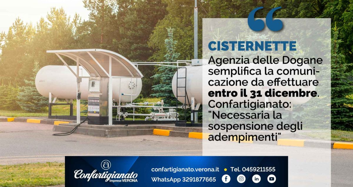 """CISTERNETTE - Agenzia Dogane semplifica la comunicazione da effettuare entro il 31 dicembre. Confartigianato: """"Necessaria sospensione adempimenti"""""""