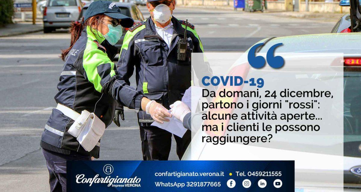 """COVID-19 – Da domani, 24 dicembre, partono i giorni """"rossi"""": alcune attività aperte... ma i clienti le possono raggiungere?"""