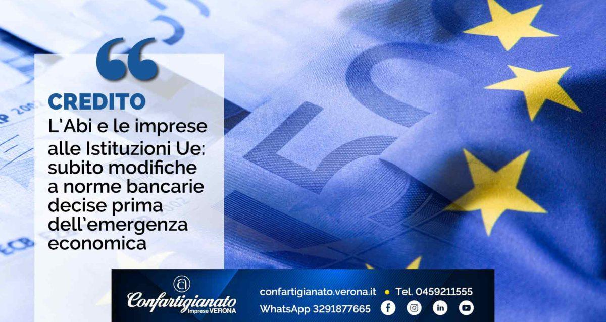 CREDITO – L'Abi e le imprese alle Istituzioni Ue: subito modifiche a norme bancarie decise prima dell'emergenza economica