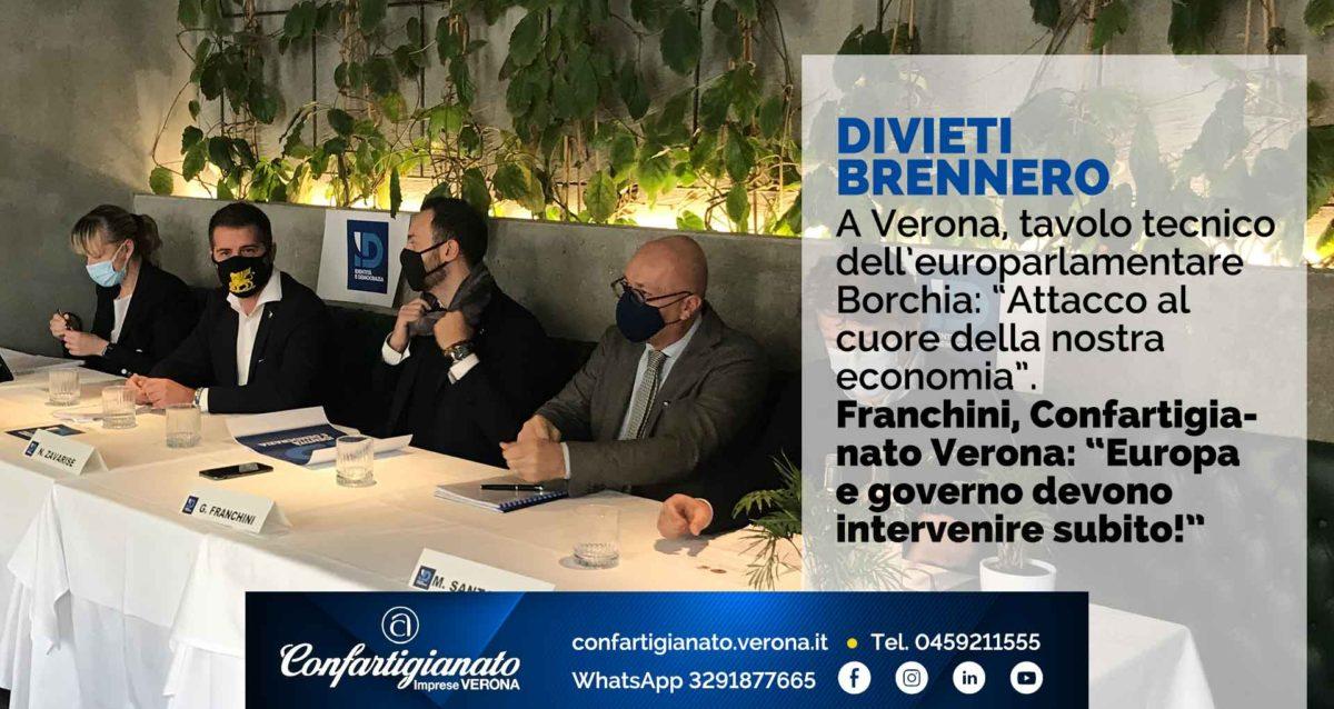 """DIVIETI BRENNERO – A Verona, tavolo tecnico dell'europarlamentare Borchia: """"Attacco al cuore della nostra economia"""". Franchini, Confartigianato Verona: """"Europa e governo devono intervenire subito!"""""""