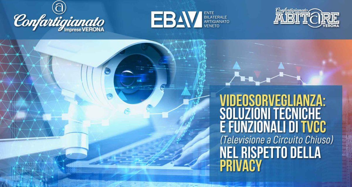 """IMPIANTI – Seminario online su """"Videosorveglianza: soluzioni tecniche e funzionali di TVCC nel rispetto della privacy"""": 11 dicembre. Iscriviti subito"""