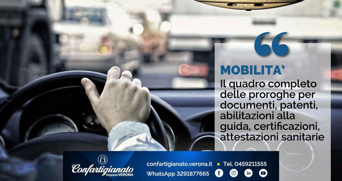 MOBILITA' – Il quadro completo delle proroghe per documenti, patenti, abilitazioni alla guida, certificazioni, attestazioni sanitarie