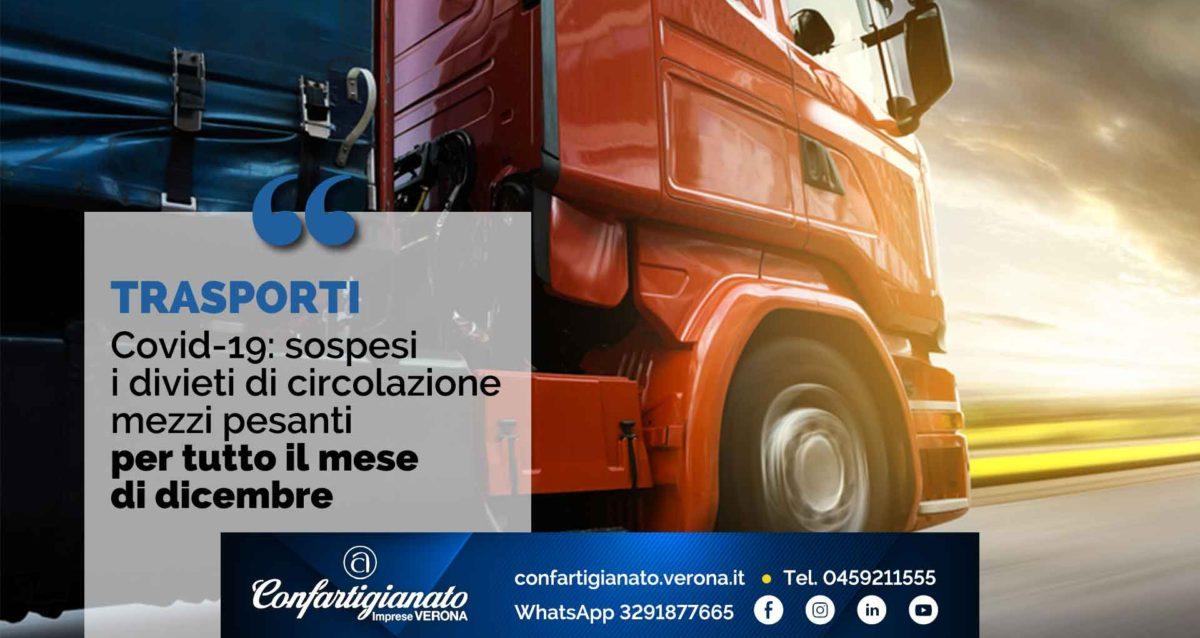 TRASPORTI – Covid-19: sospesi i divieti di circolazione mezzi pesanti per tutto il mese di dicembre