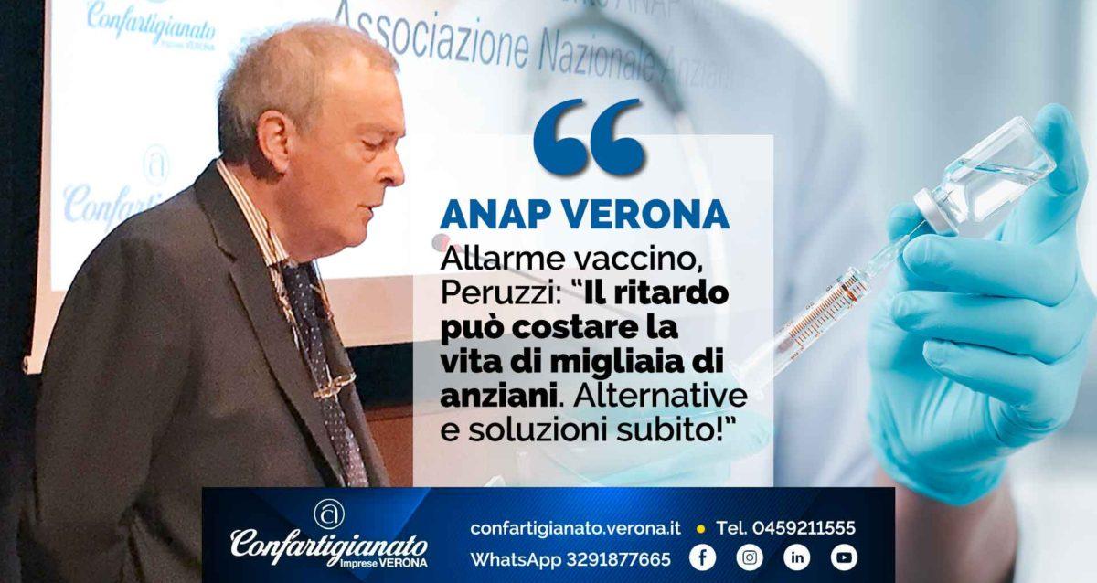"""ANAP VERONA – Allarme vaccino, Peruzzi: """"Il ritardo può costare la vita di migliaia di anziani. Alternative e soluzioni subito!"""""""