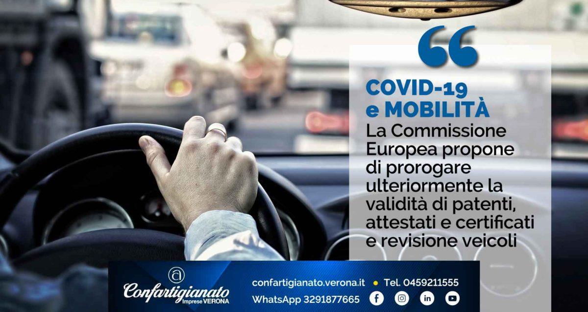 COVID-19 e MOBILITA' – Commissione Europea propone ulteriore proroga validità patenti, attestati, certificati e revisione veicoli