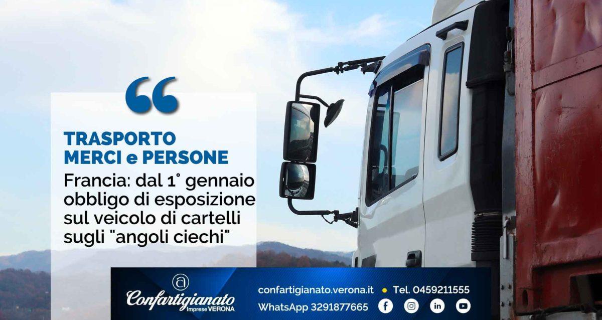 TRASPORTO MERCI e PERSONE – Francia: dal 1° gennaio obbligo di esposizione sul veicolo di cartelli sugli angoli ciechi