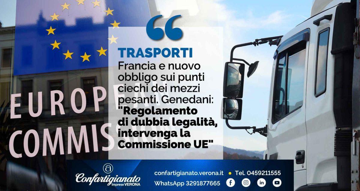 """TRASPORTI – Francia e nuovo obbligo sui punti ciechi dei mezzi pesanti. Genedani: """"Regolamento di dubbia legalità, intervenga la Commissione UE"""""""