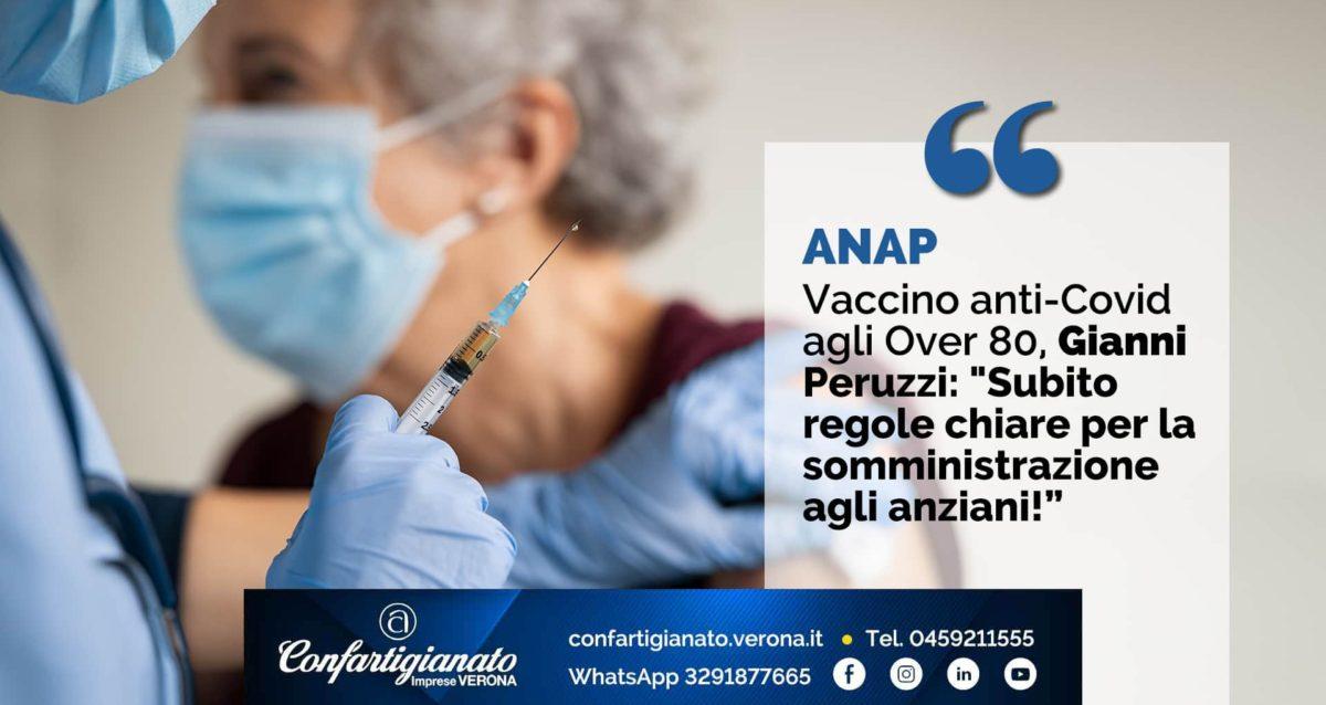 """ANAP – Vaccino anti-Covid agli Over 80, Peruzzi: """"Subito regole chiare per la somministrazione agli anziani!"""""""
