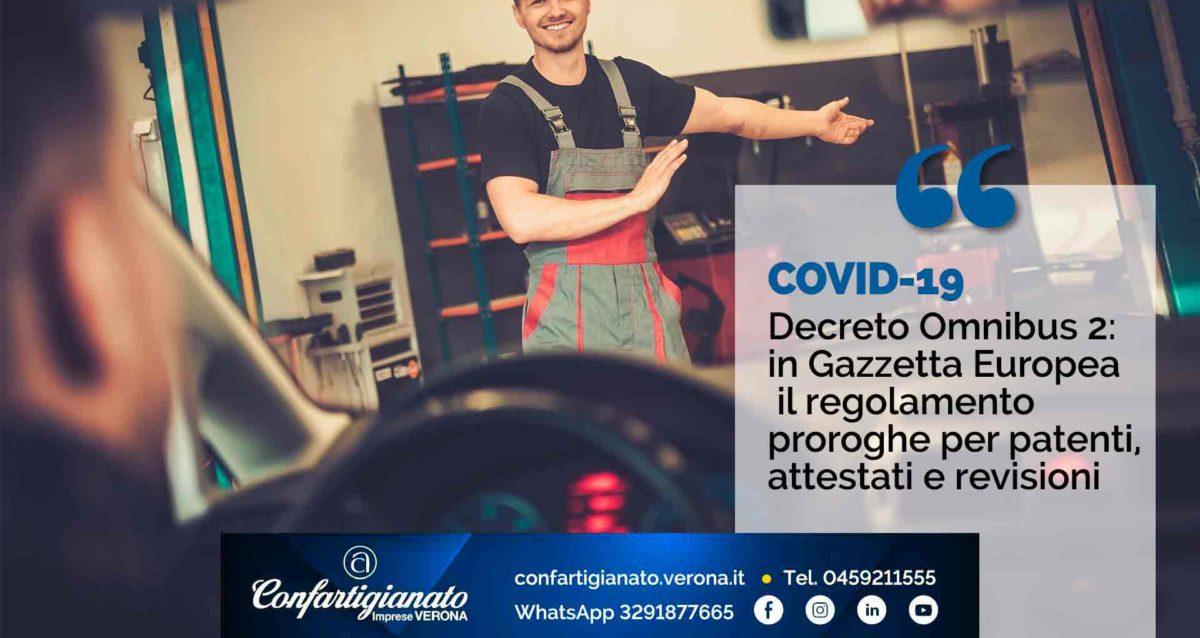 COVID-19 – Decreto Omnibus 2: pubblicato in Gazzetta Europea il regolamento proroghe per patenti, attestati e revisioni
