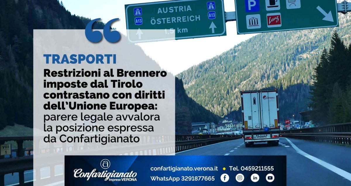TRASPORTI – Le restrizioni al Brennero imposte dal Tirolo contrastano con i diritti Ue: parere legale avvalora posizione di Confartigianato