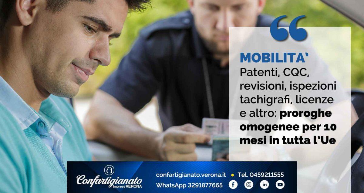 MOBILITA' – Patenti, CQC, revisioni, ispezioni tachigrafi, licenze e altro: proroghe omogenee per 10 mesi in tutta l'Unione