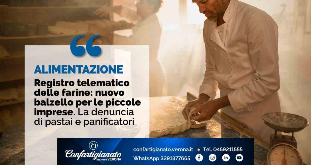 ALIMENTAZIONE – Registro telematico delle farine: nuovo balzello per le piccole imprese. La denuncia di pastai e panificatori