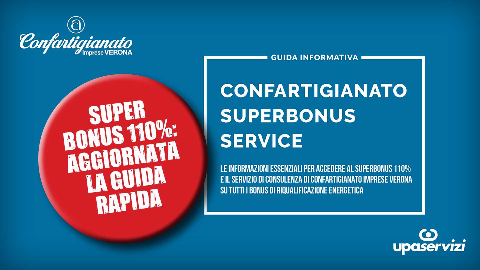 SUPERBONUS 110% – Aggiornata la Guida rapida di Confartigianato, a disposizione con sportello di assistenza globale per imprese, cittadini e professionisti