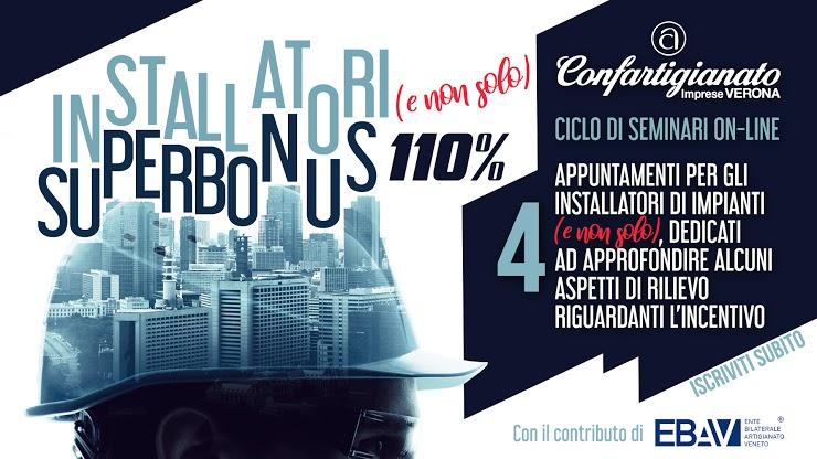 SUPERBONUS 110% – Seminario on-line 'Il Superbonus per gli Impiantisti e le installazioni secondo le regole dell'arte': 12 marzo, iscriviti
