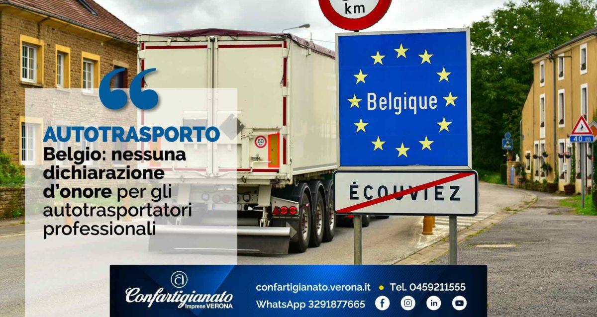 AUTOTRASPORTO – Belgio: nessuna dichiarazione d'onore per i trasportatori professionali
