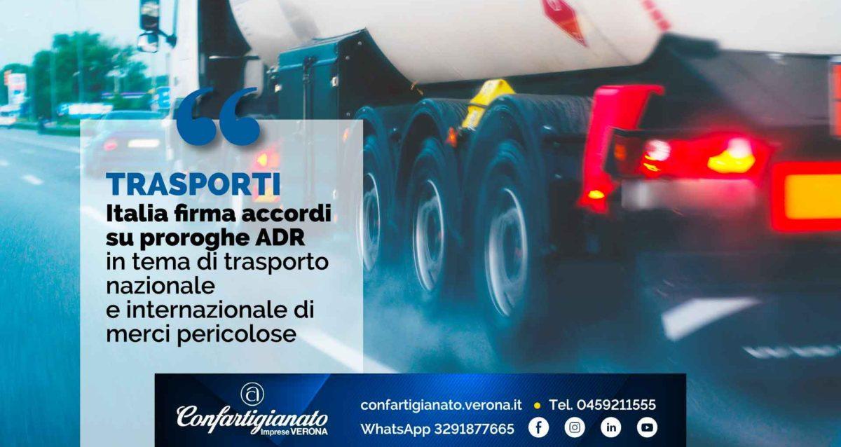 TRASPORTI – Italia firma accordi su proroghe ADR in tema di trasporto nazionale e internazionale di merci pericolose