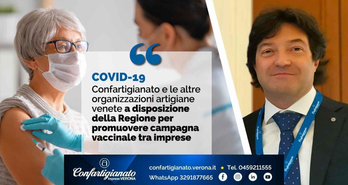 COVID-19 – Confartigianato e organizzazioni artigiane del Veneto a disposizione della Regione per promuovere campagna vaccinale tra imprese