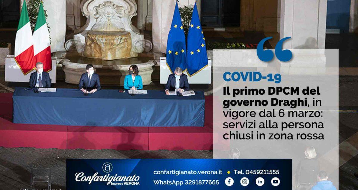 COVID-19 – Il primo DPCM del governo Draghi, in vigore dal 6 marzo: servizi alla persona chiusi in zona rossa