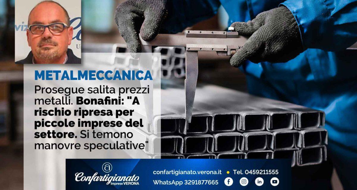 """METALMECCANICA – Prosegue salita prezzi metalli. Bonafini: """"A rischio ripresa per piccole imprese del settore. Si temono manovre speculative"""""""