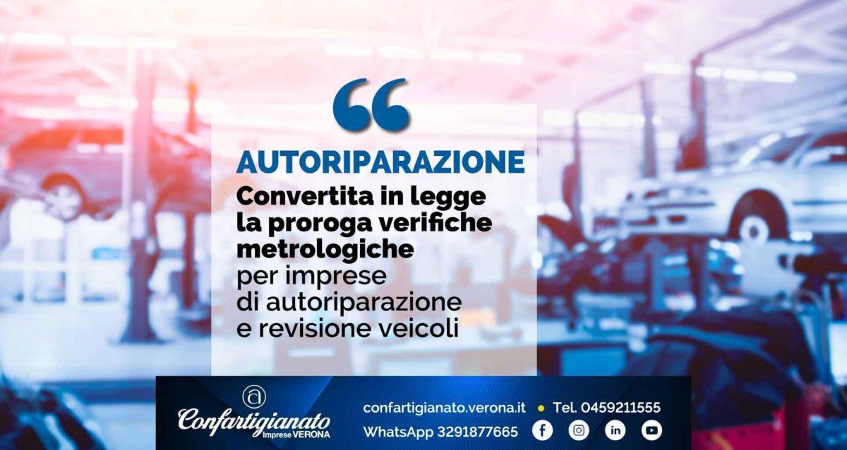 AUTORIPARAZIONE – Convertita in legge la proroga delle verifiche metrologiche per imprese di autoriparazione e revisione veicoli
