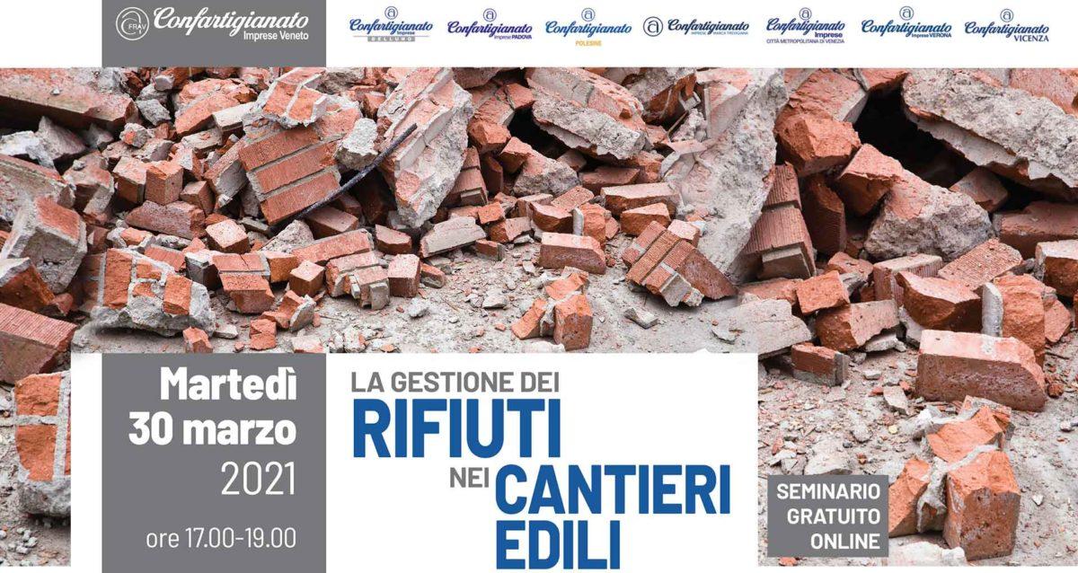 EDILIZIA – Seminario on-line 'La gestione dei rifiuti nei cantieri edili': 30 marzo. Iscriviti subito!