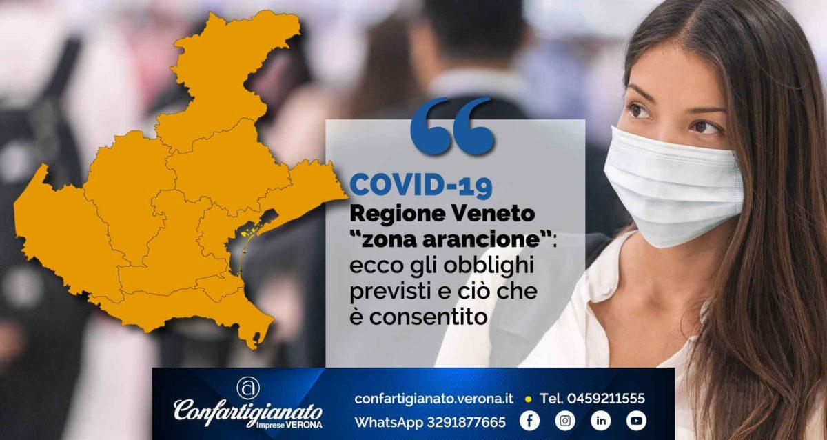 COVID-19 – Veneto in 'zona arancione': ecco gli obblighi previsti e ciò che è consentito