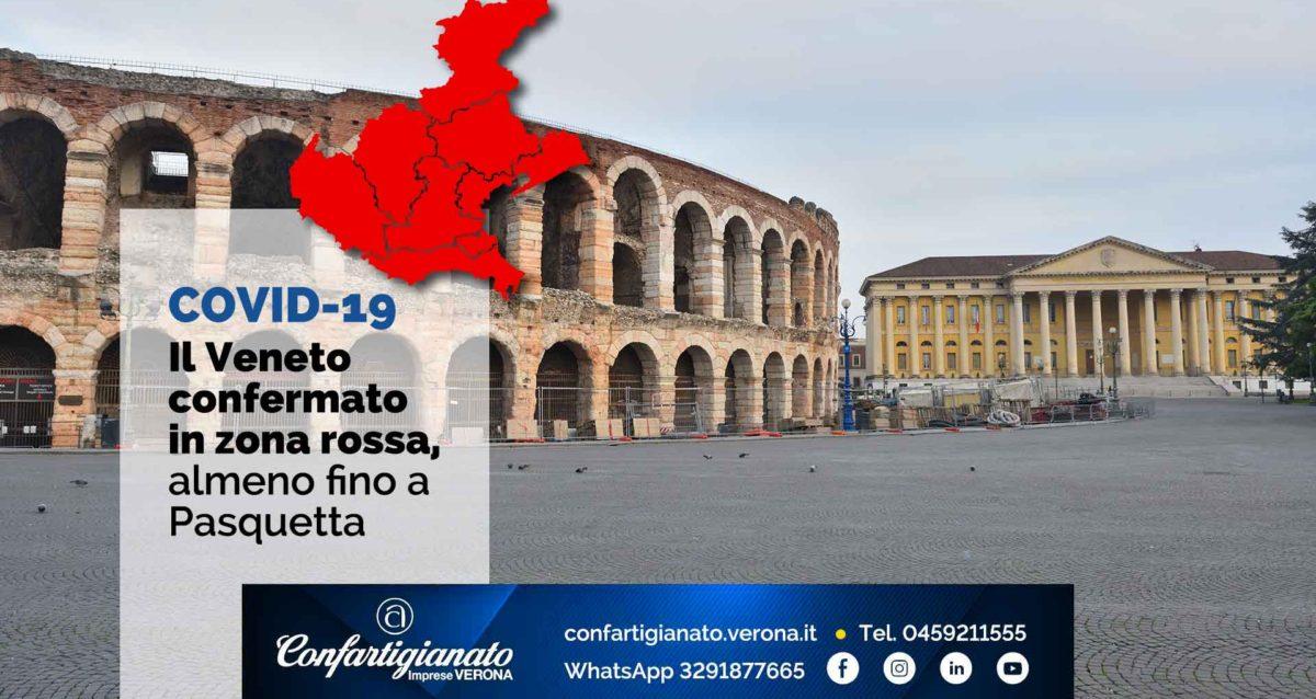 COVID-19 – Veneto confermato in zona rossa, almeno fino a Pasquetta