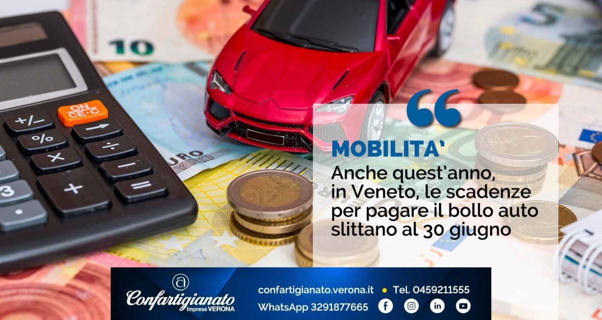 MOBILITA' – Anche quest'anno, in Veneto, le scadenze per pagare il bollo auto slittano al 30 giugno 2021