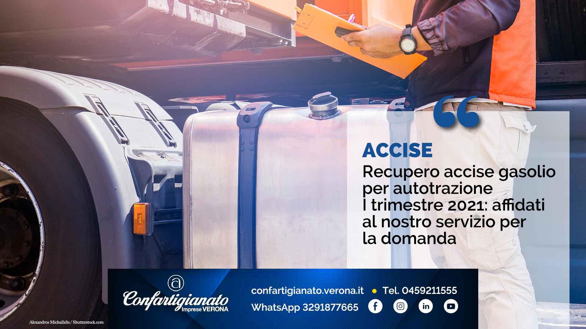 ACCISE – Recupero accise gasolio per autotrazione I trimestre 2021: affidati al nostro servizio per la domanda
