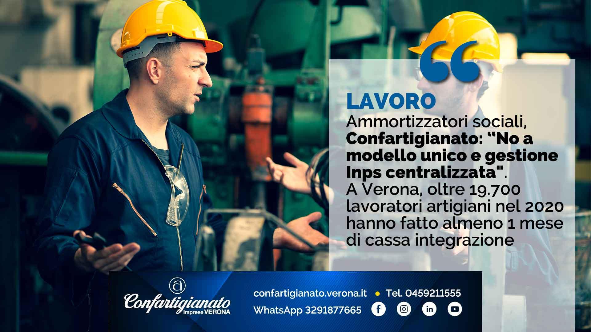 """LAVORO – Ammortizzatori sociali, Confartigianato: """"No a modello unico e gestione Inps centralizzata"""". Oltre 19.700 lavoratori artigiani nel 2020 hanno fatto almeno 1 mese di cassa integrazione"""