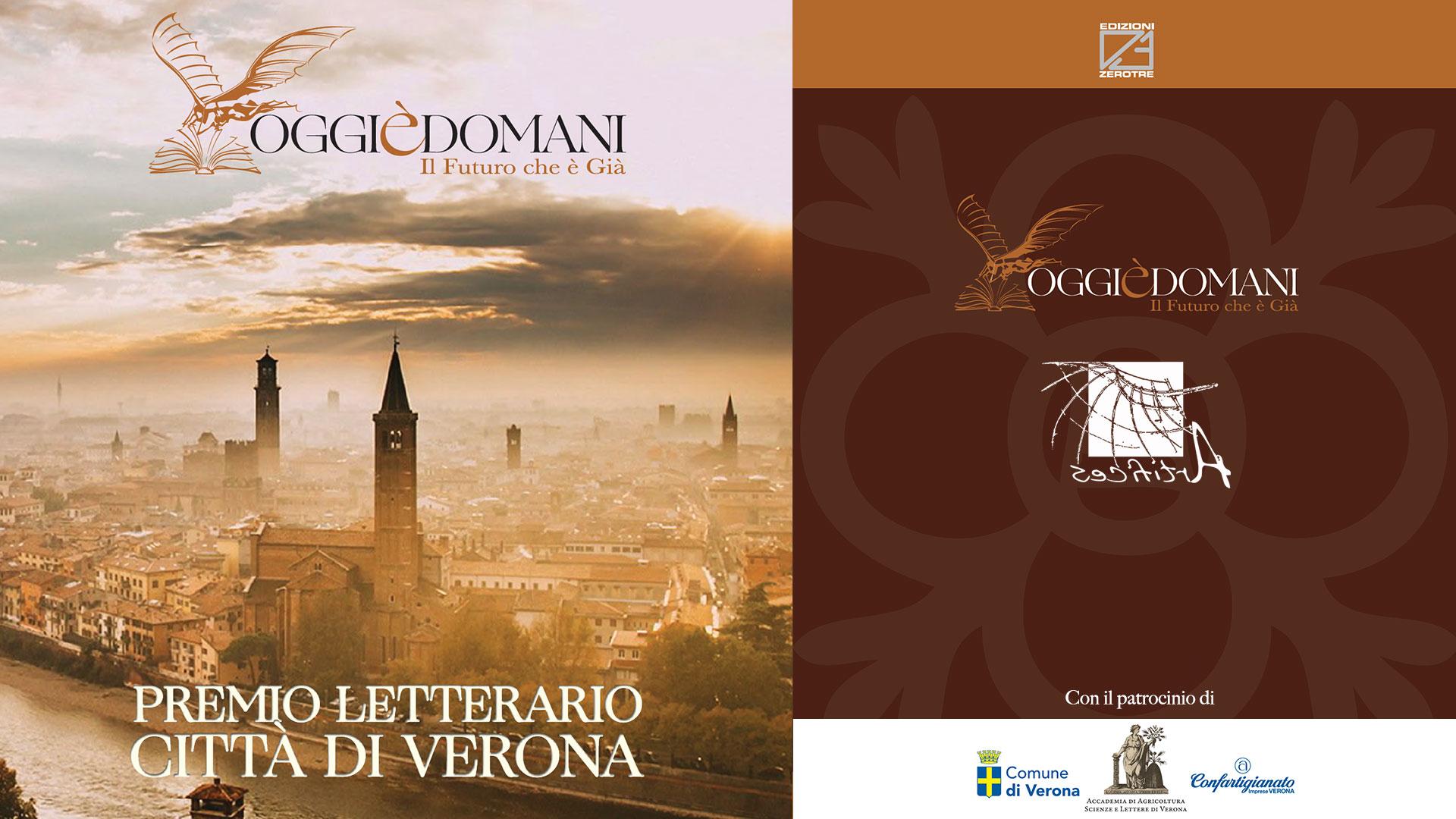 """CULTURA – Partecipa alla prima edizione del Premio Letterario Città di Verona """"Oggi è domani - Il futuro che è già"""". Elaborati entro il 18 aprile"""