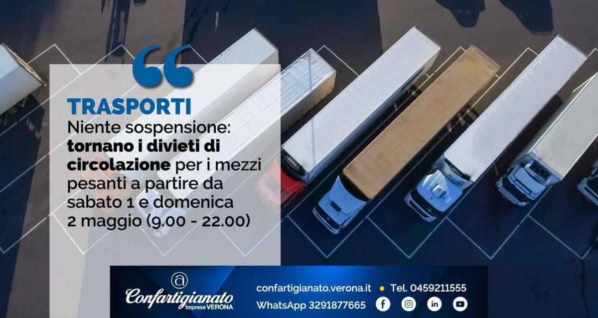TRASPORTI – Niente sospensione: tornano i divieti di circolazione mezzi pesanti a partire da sabato 1 e domenica 2 maggio (9.00 - 22.00)
