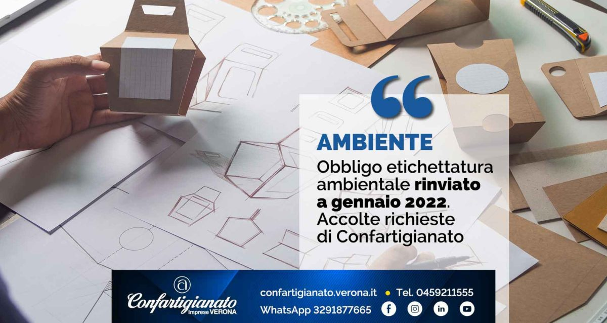 AMBIENTE – Obbligo etichettatura ambientale rinviato a gennaio 2022. Accolte richieste di Confartigianato