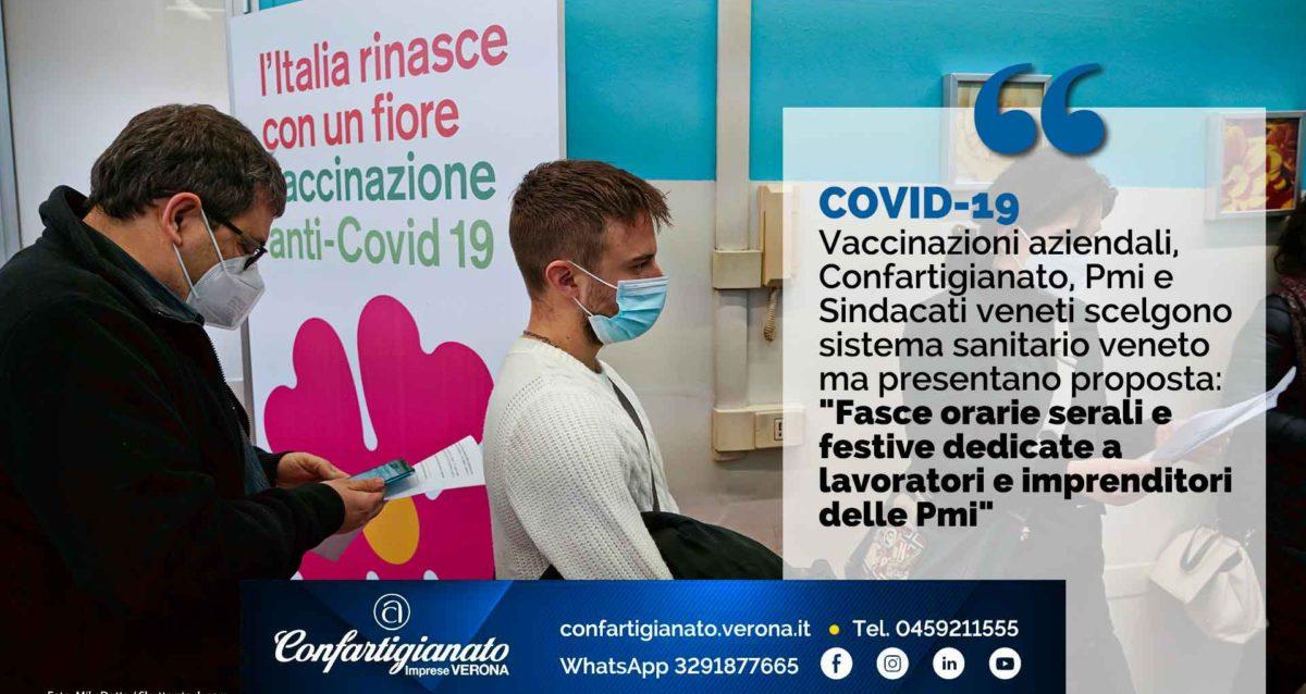 """COVID-19 – Vaccinazione aziendale, Confartigianato sceglie sistema sanitario regionale ma presenta proposta: """"Fasce orarie serali e festive dedicate a lavoratori e imprenditori Pmi"""""""