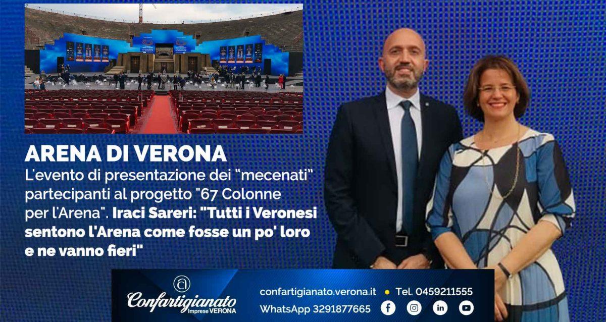 """ARENA DI VERONA – L'evento di presentazione del progetto """"67 Colonne per l'Arena"""". Iraci Sareri: """"Tutti i Veronesi sentono l'Arena un po' loro e ne vanno fieri"""""""