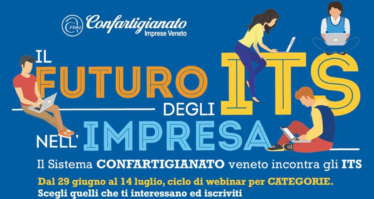 CATEGORIE E SCUOLA – Al via l'ITS Tour di Confartigianato Imprese Veneto. Dal 29 giugno al 14 luglio, ciclo di webinar con le 7 fondazioni ITS del Veneto