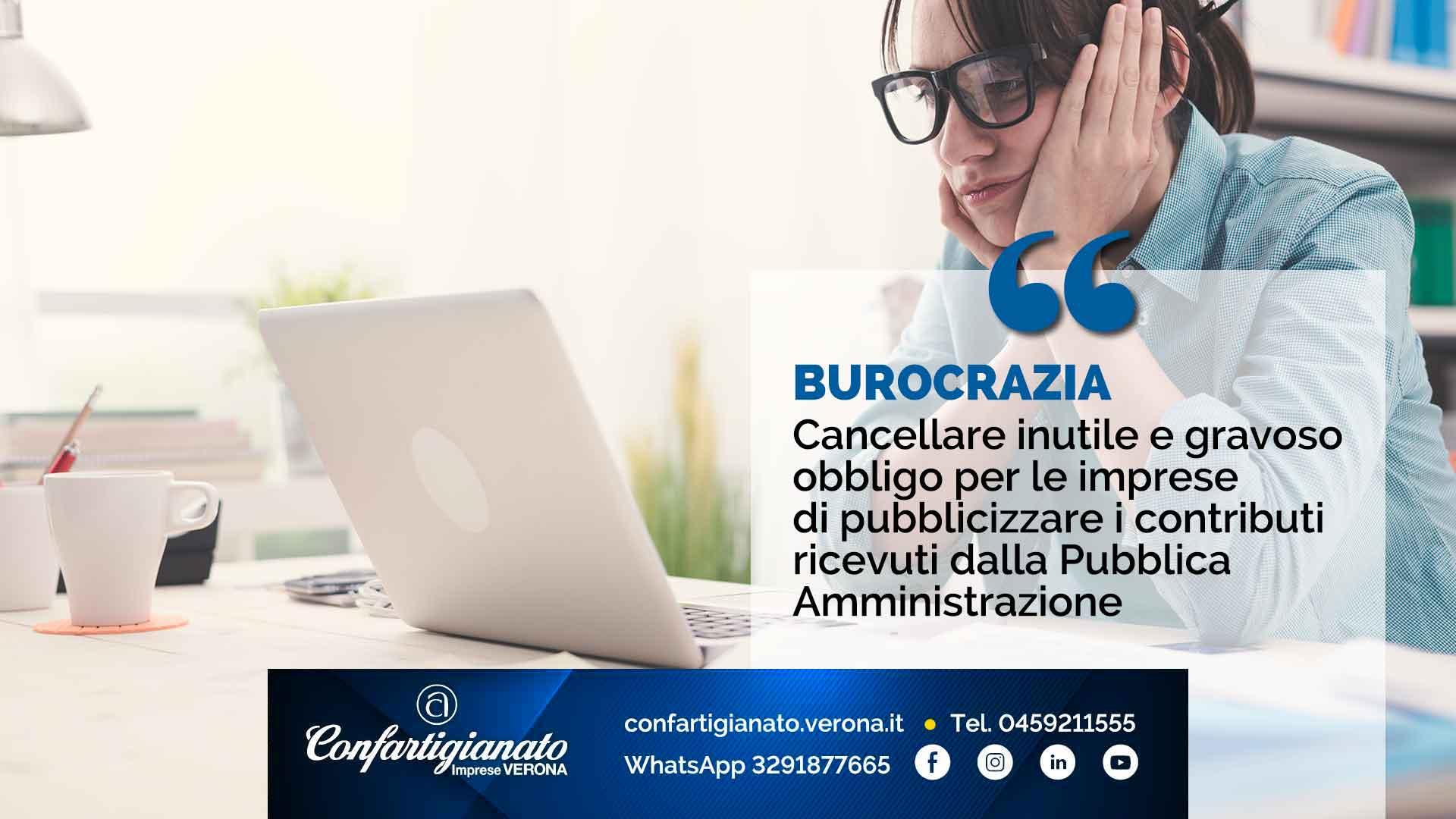 BUROCRAZIA- Cancellare l'inutile e gravoso obbligo per le imprese di pubblicizzare i contributi ricevuti dalla Pubblica Amministrazione