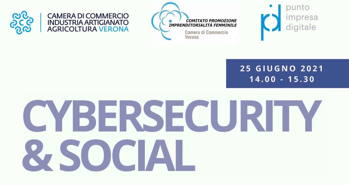 DONNE IMPRESA - Incontri su Cybersecurity organizzati da Comitato Imprenditoria Femminile CCIAA Verona. Si parte il 25 giugno
