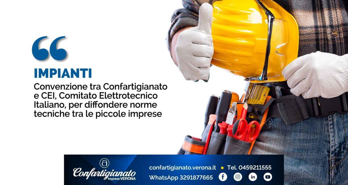 IMPIANTI – Convenzione tra Confartigianato e CEI, Comitato Elettrotecnico Italiano, per diffondere norme tecniche tra le piccole imprese